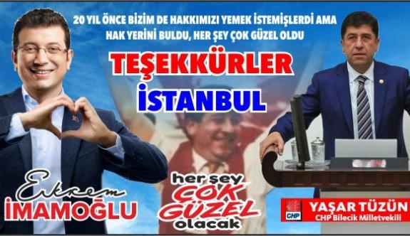 MİLLETVEKİLİ TÜZÜN'DEN İSTANBUL TEŞEKKÜRÜ