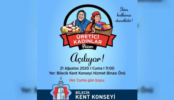 BİLECİK'TE ''ÜRETİCİ KADINLAR PAZARI'' AÇILIYOR