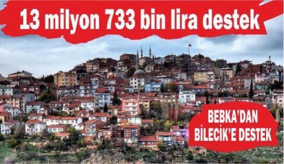 Bilecik'e 13 milyon 733 bin lira destek