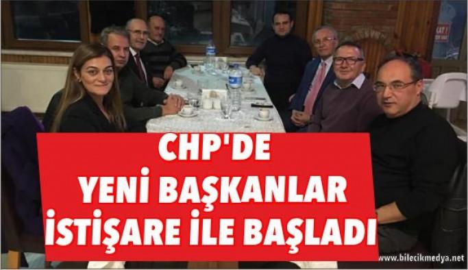 CHP'DE YENİ BAŞKANLAR İSTİŞARE İLE BAŞLADI