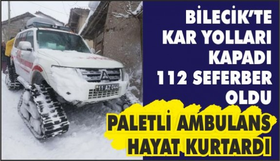 PALETLİ AMBULANS HAYAT KURTARIYOR