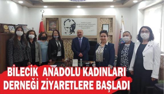 ANADOLU KADINLARI DERNEĞİ ZİYARETLERE BAŞLADI
