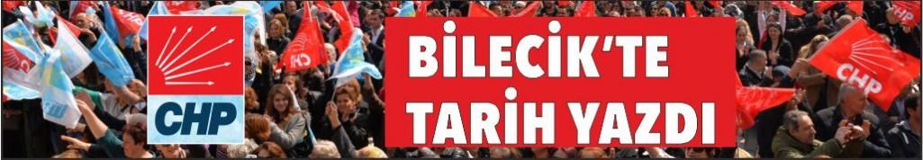 CHP BİLECİK'TE ADETA TARİH YAZDI