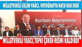 MİLLETVEKİLİ YAĞCI, TEPKİ ÇEKEN RESMİ...