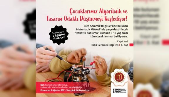 ÜCRETSİZ ''ROBOTİK KODLAMA'' KURSU