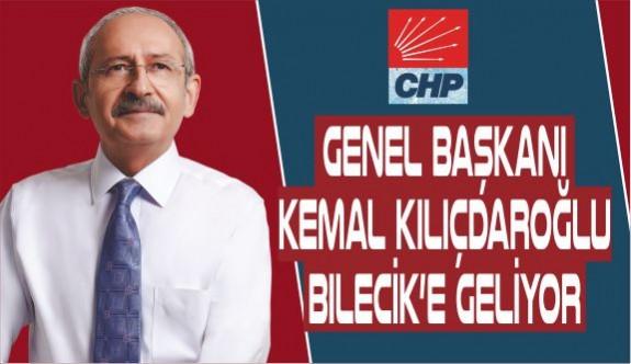 KILIÇDAROĞLU BİLECİK'E GELİYOR