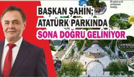 ATATÜRK PARKINDA SONA GELİNİYOR